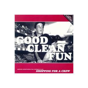 Good Clean Fun: Shopping For A Crew - Cover