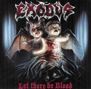 Exodus: Let There Be Blood (CD) - Bild 1