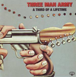 Three Man Army: Third Of A Lifetime, A - Cover