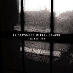Cover - Max Richter: 24 Postcards In Full Colour