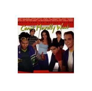 Can't Hardly Wait - Music From The Motion Picture - Cover