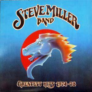 The Steve Miller Band: Greatest Hits 1974-78 (LP) - Bild 1