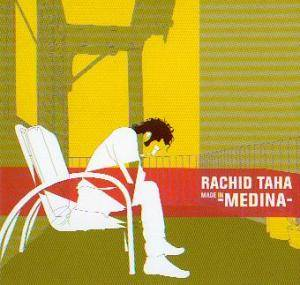 Cover - Rachid Taha: Made In Medina