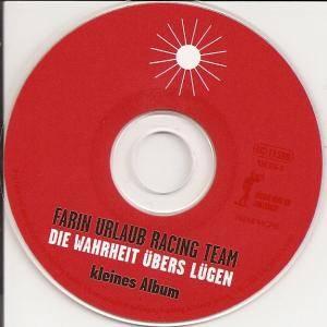 """Farin Urlaub Racing Team: Die Wahrheit Übers Lügen (CD + 3""""-CD) - Bild 4"""
