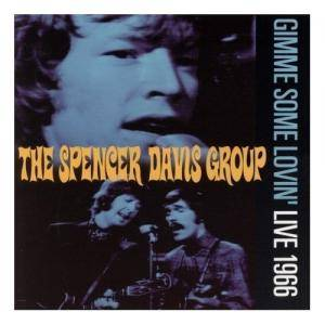 Cover - Spencer Davis Group, The: Gimme Some Lovin' - Live 1966