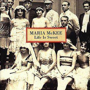 Cover - Maria McKee: Life Is Sweet