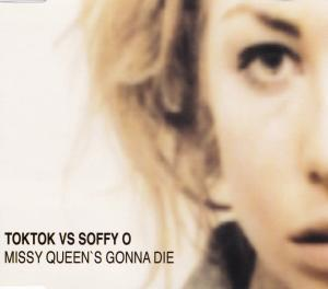 Toktok vs. Soffy O.: Missy Queen's Gonna Die - Cover
