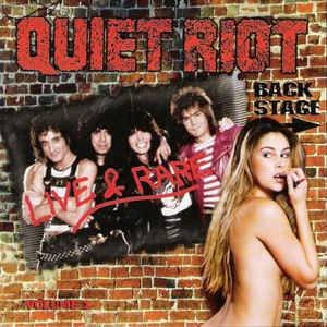 Cover - Quiet Riot: Live & Rare Vol. 1