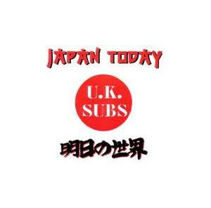 U.K. Subs: Japan Today - Cover
