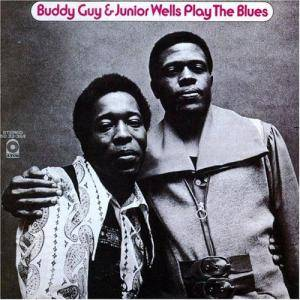 Buddy Guy & Junior Wells: Play The Blues - Cover