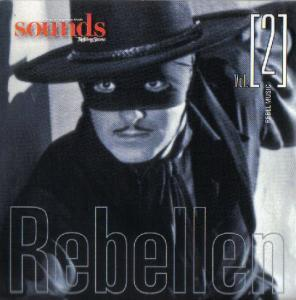 Sounds By Rolling Stone - Vol. [002] - 2008-02 - Rebel Music / Rebellen - Cover