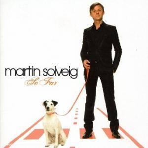 Cover - Martin Solveig: So Far