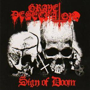 Grave Desecrator: Sign Of Doom - Cover