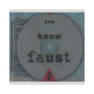 Faust: You Know Faust - Cover