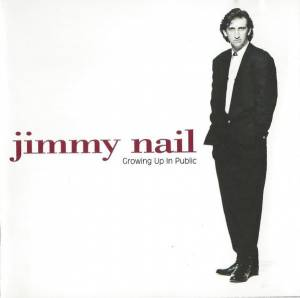 Cover - Jimmy Nail: Growing Up In Public