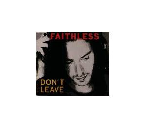 Faithless: Don't Leave - Cover