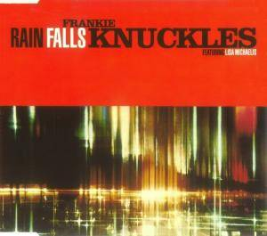 Cover - Frankie Knuckles: Rain Falls