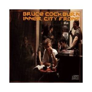 Bruce Cockburn: Inner City Front - Cover