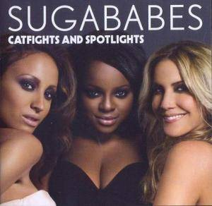 Cover - Sugababes: Catfights And Spotlights