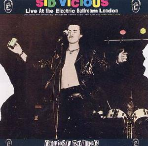 Cover - Sid Vicious: Live At The Electric Ballroom London