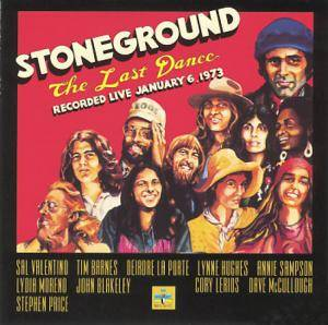 Cover - Stoneground: Last Dance - Recorded Live January 6, 1973, The