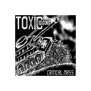 Toxic Holocaust: Critical Mass - Cover
