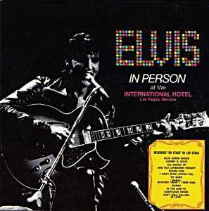 Elvis Presley: Elvis In Person At The International Hotel Las Vegas, Nevada - Cover