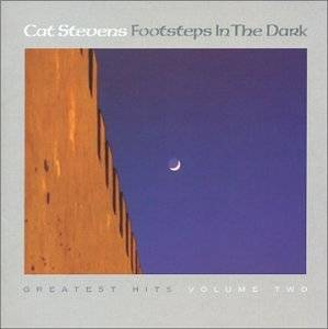 Cat Stevens: Footsteps In The Dark: Greatest Hits, Vol. 2 - Cover