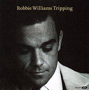 Robbie Williams: Tripping - Cover