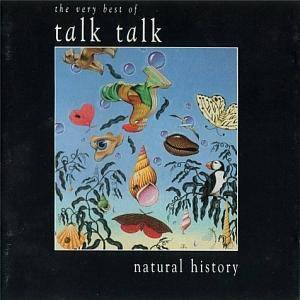 Talk Talk: Natural History - The Very Best Of Talk Talk - Cover