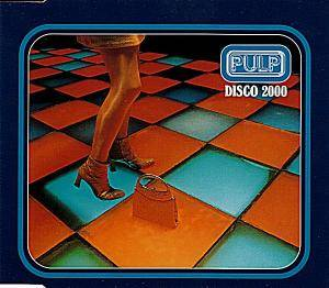 Pulp: Disco 2000 - Cover