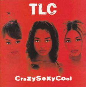 TLC: CrazySexyCool (CD) - Bild 1