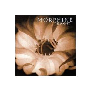 Cover - Morphine: Night, The