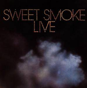 Sweet Smoke: Live - Cover