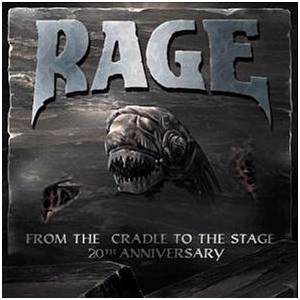 Rage: From The Cradle To The Stage - 20th Anniversary (2-CD) - Bild 1
