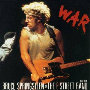 Cover - Bruce Springsteen & The E Street Band: War
