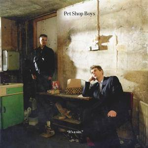 Pet Shop Boys: It's A Sin - Cover