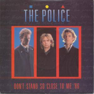 The Police: Don't Stand So Close To Me '86 - Cover