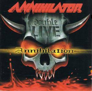 Annihilator: Double Live Annihilation (2-CD) - Bild 1