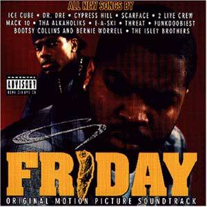 Cover - Tha Alkaholiks: Friday - Original Motion Picture Soundtrack