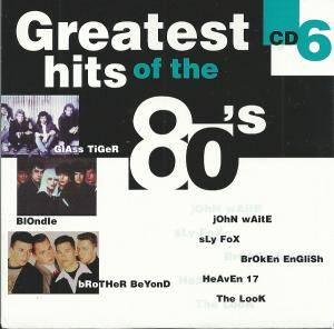 Greatest Hits Of The 80's (8-CD) - Bild 8