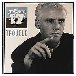Heaven 17: Trouble - Cover