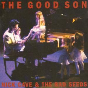 Nick Cave And The Bad Seeds: Good Son, The - Cover