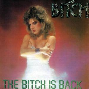 Bitch: Bitch Is Back, The - Cover