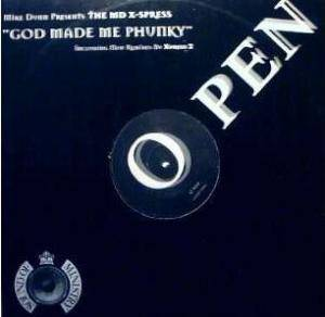 Cover - MD X-Spress, The: God Made Me Phunky