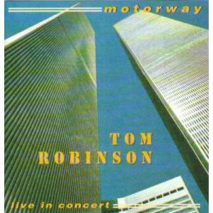 Tom Robinson: Motorway - Cover