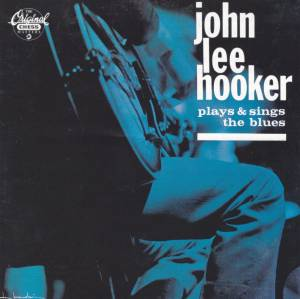 Cover - John Lee Hooker: Plays & Sings The Blues