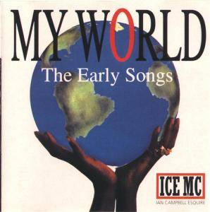 Cover - Ice MC: My World - The Early Songs