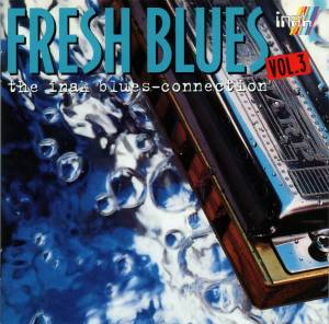 Cover - Sunnyland Bluesband: Fresh Blues Vol. 3 - The Inak Blues-Connection
