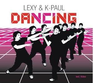 Cover - Lexy & K-Paul: Dancing